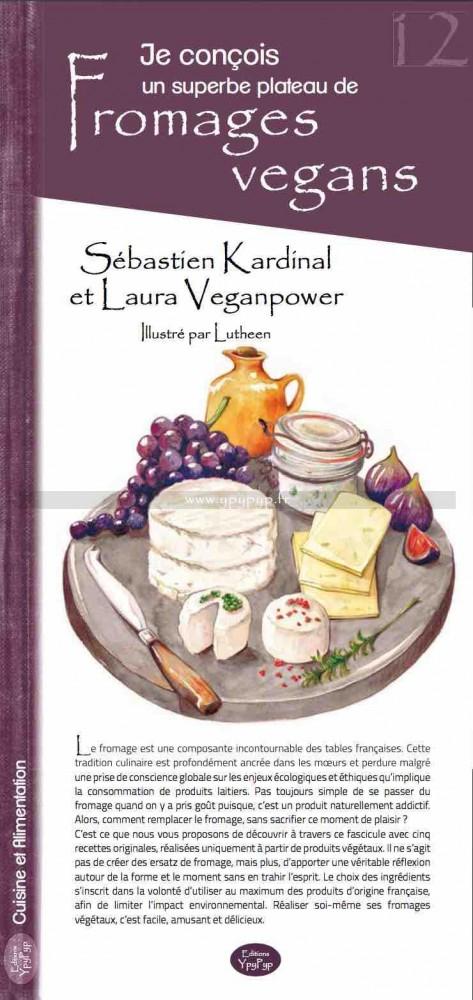 je conçois un superbe plateau de fromages vegans sebastien kardinal laura veganpower ypypyp
