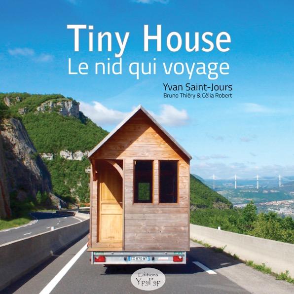 Pré-Vente du livre Tiny House, le nid qui voyage