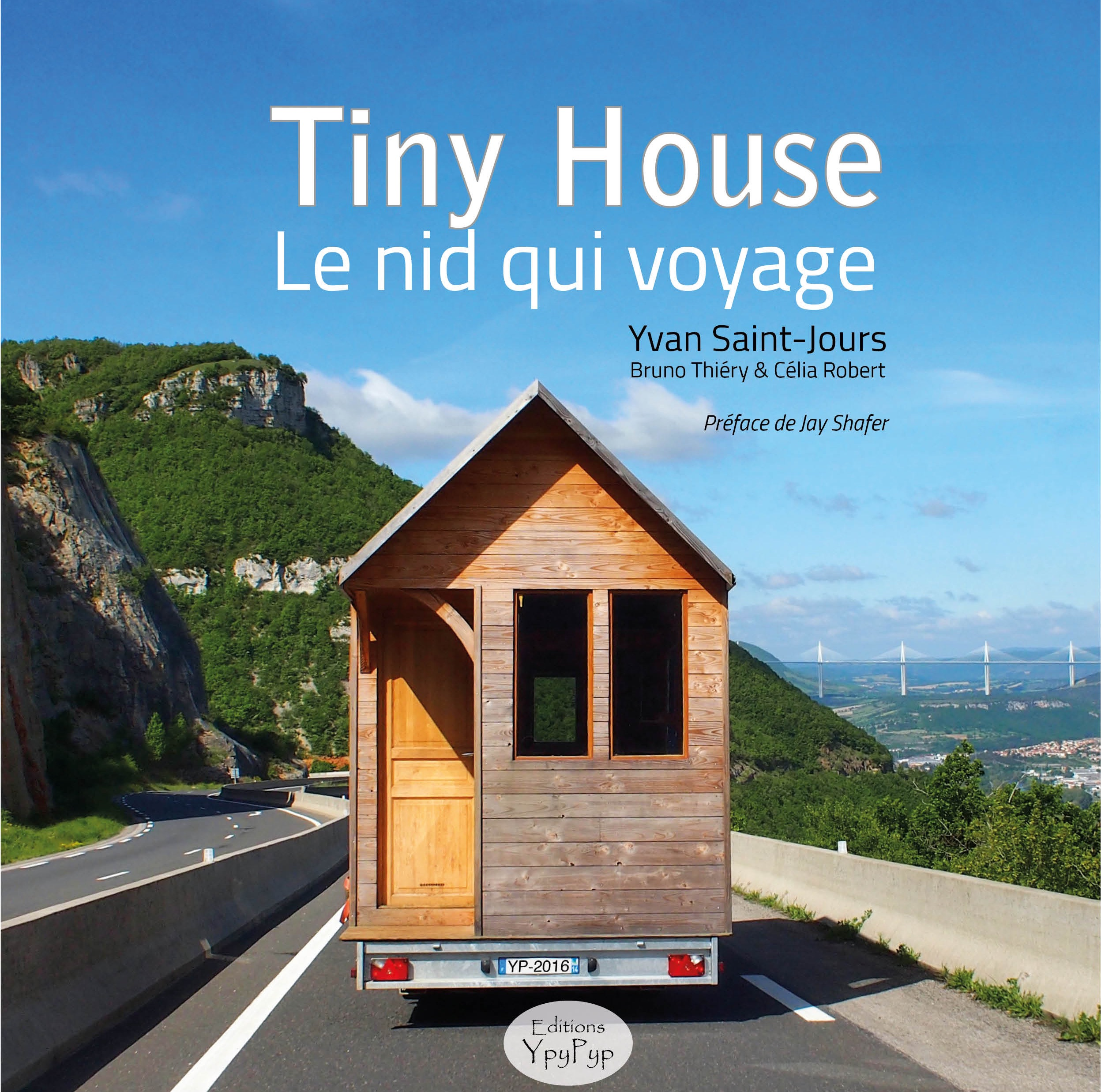livre tiny house le nid qui voyage ypypyp. Black Bedroom Furniture Sets. Home Design Ideas